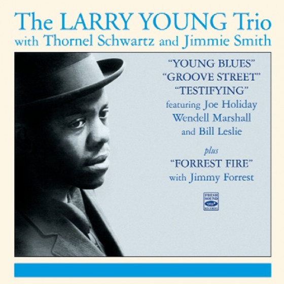 Testifying + Young Blues + Groove Street + Forrest Fire (4 LP on 2 CD)