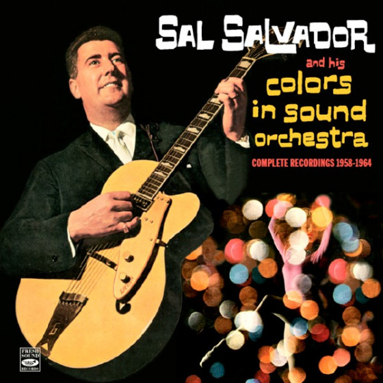 And His Colors in Sound Orchestra - Complete Recordings 1958-1964 (3 LP on 2 CD) + 2 Bonus Tracks