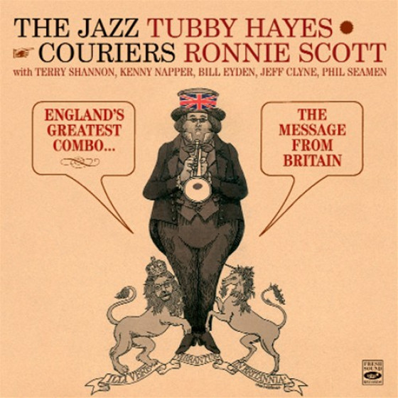 The Jazz Couriers: England's Greatest Combo + The Message From Britain (2 LPs on 1 CD) + Bonus Track