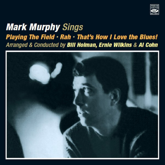 Mark Murphy Sings (3 LP on 2 CD) + Bonus Tracks