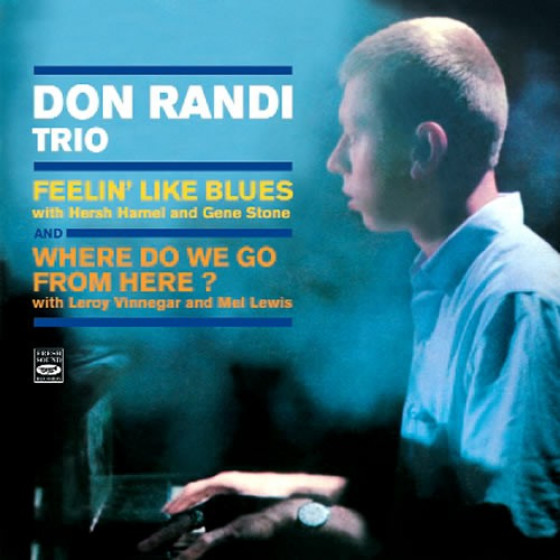 Feelin' Like Blues + Where Do We Go From Here? (2 LP on 1 CD)