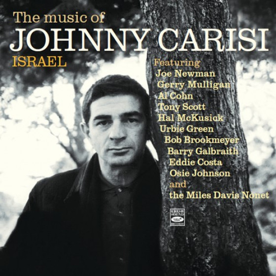 The Music of Johnny Carisi · Israel