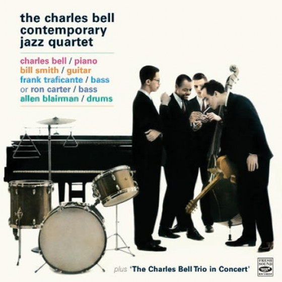 The Charles Bell Contemporary Jazz Quartet (3 LP on 2 CD) + Bonus Tracks