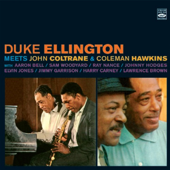 Meets John Coltrane & Coleman Hawkins (2 LP on 1 CD)