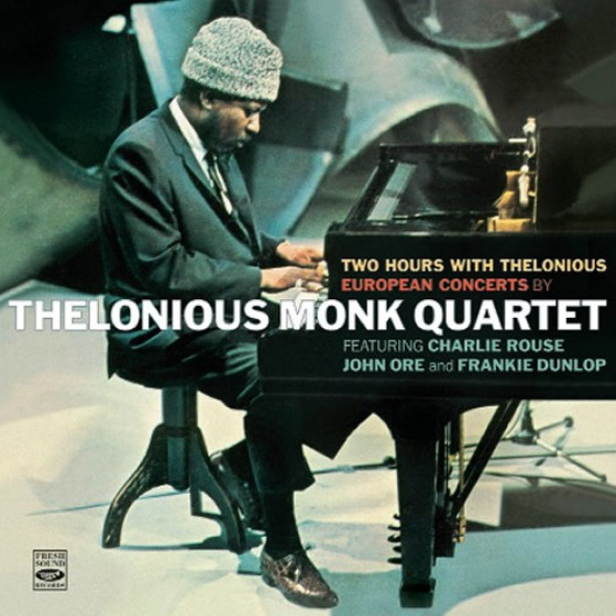 Two Hours with Thelonious - European Concerts by Thelonious Monk Quartet (2 LP on 2 CD)