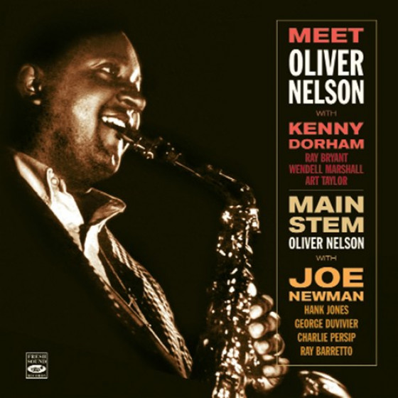 Meet Oliver Nelson + Main Steam (2 LP on 1 CD)