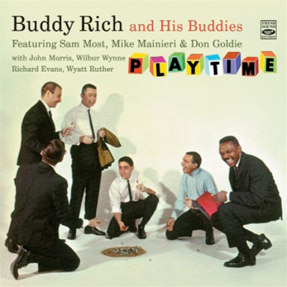 Buddy Rich And His Buddies · Playtime (2 LP on 2 CD) + Bonus Tracks