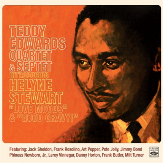 Teddy Edwards Quartet & Septet Introducing Helyne Stewart (2 LP on 1 CD)