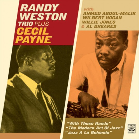 Randy Weston Trio + Cecil Payne (3 LP on 2 CD)