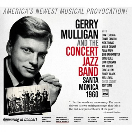 Gerry Mulligan And The Concert Jazz Band - Santa Monica 1960. Guest soloist: Zoot Sims
