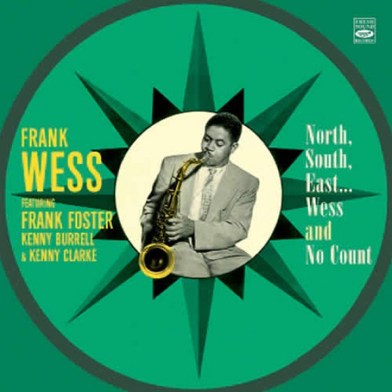 Frank Wess Septet Feat. Frank Foster: North, South, East... Wess + No 'Count (2 LP on 1 CD)