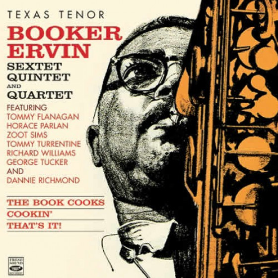 Texas Tenor: Booker Ervin Sextet, Quintet & Quartet (3 LP on 2 CD)