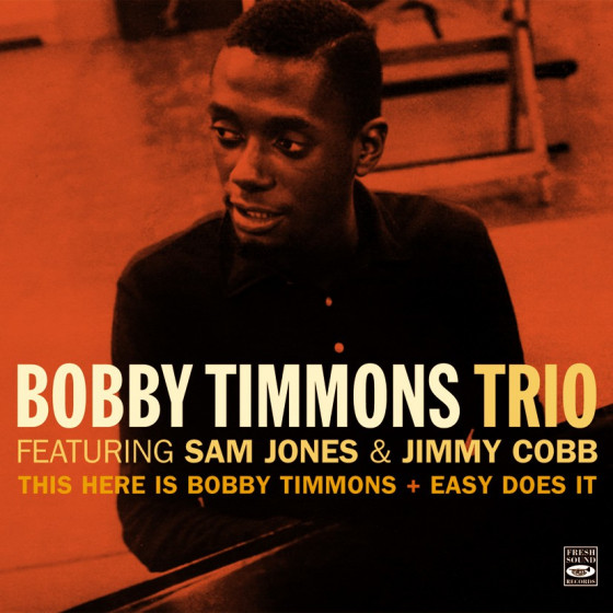 This Here Is Bobby Timmons + Easy Does It (2 LP on 1 CD)