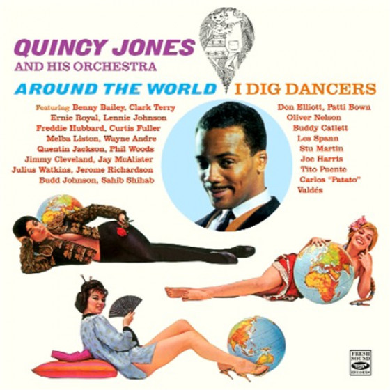 Around The World + I Dig Dancers (2 LP on 1 CD)