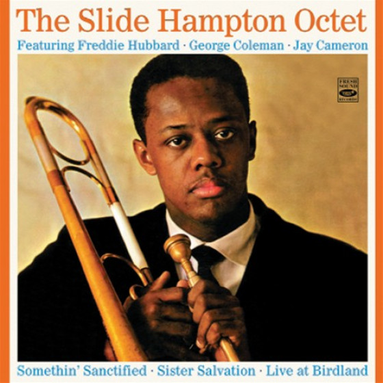 The Slide Hampton Octet (2 LP on 2 CD) + Unreleased Live Recordings