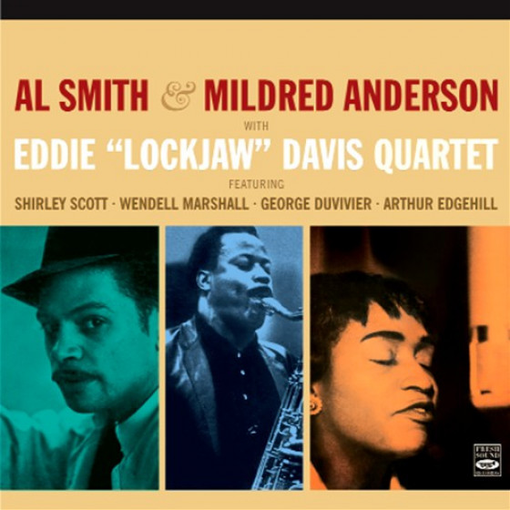 Al Smith & Mildred Anderson With Eddie 'Lockjaw' Davis (2 LP on 1 CD)
