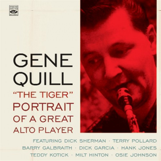 Gene Quill 'The Tiger' - Portrait of a Great Alto Player