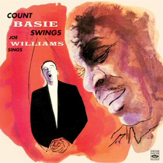 Count Basie Swings & Joe Williams Sings (2 LP on 1 CD)