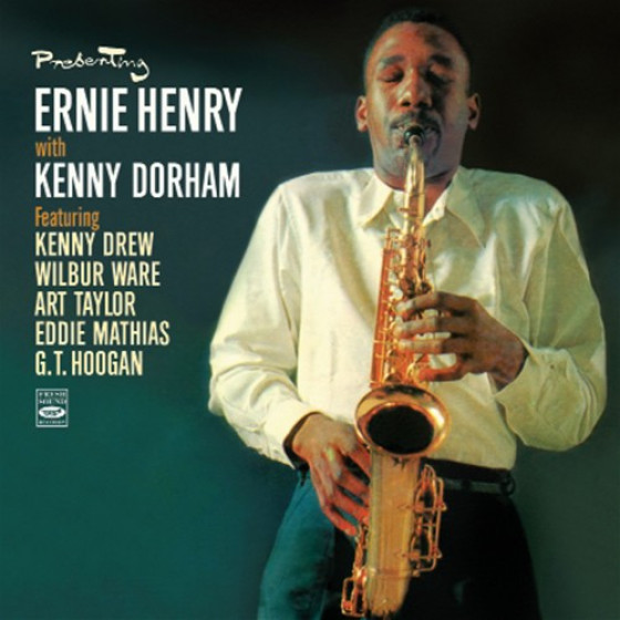 Presenting Ernie Henry with Kenny Dorham (2 LPs on 1 CD)