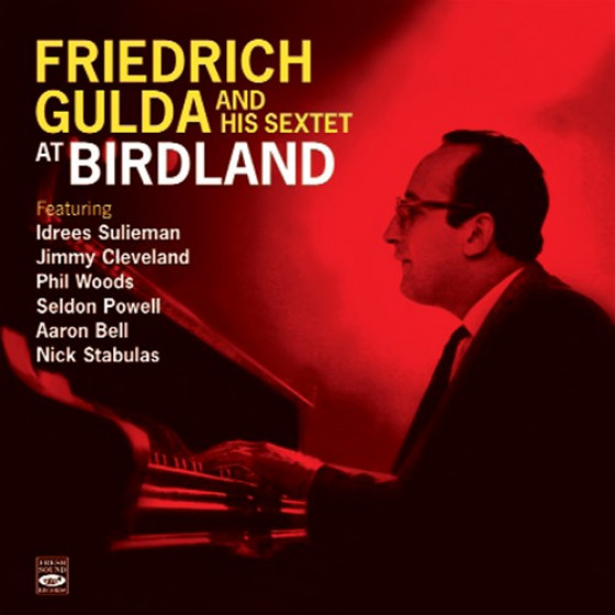 Friedrich Gulda At Birdland + A Man of Letters (2 LP on 1 CD)