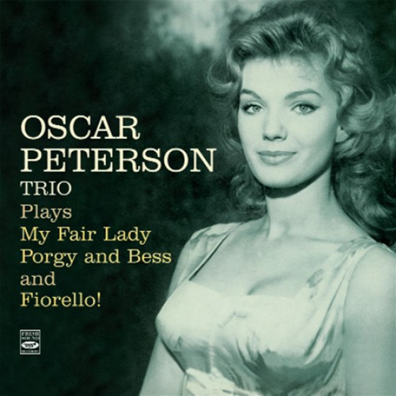 Oscar Peterson Trio Plays My Fair Lady, Porgy & Bess and Fiorello (3 LPs on 2 CDs)