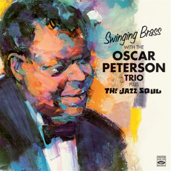 Swinging Brass with the Oscar Peterson Trio + The Jazz Soul (2 LP on 1 CD)