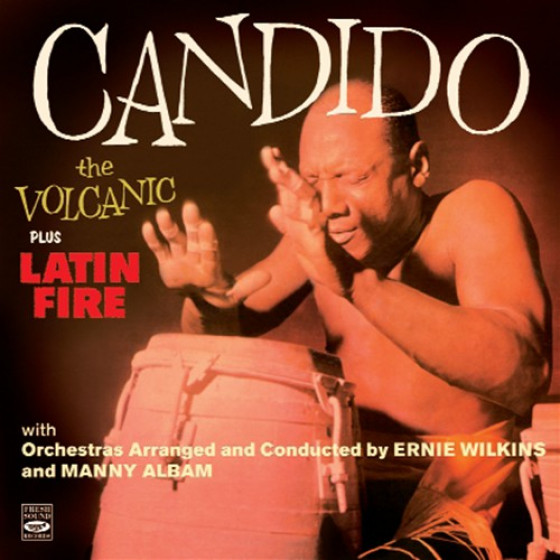 Candido the Volcanic + Latin Fire (2 LP on 1 CD)