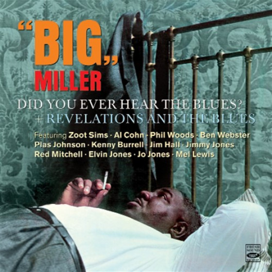 Did You Ever Hear The Blues? + Revelations And The Blues (2 LP on 1 CD)