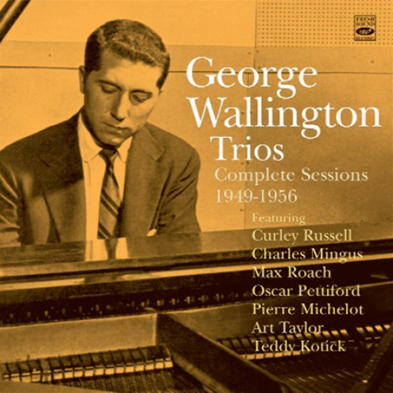 George Wallington Trios · Complete Sessions 1949-1956 (2-CD)