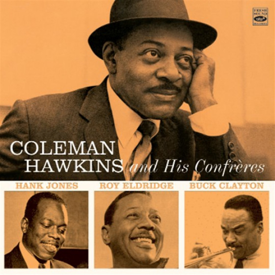 Coleman Hawkins And His Confrères (2 LP on 1 CD)
