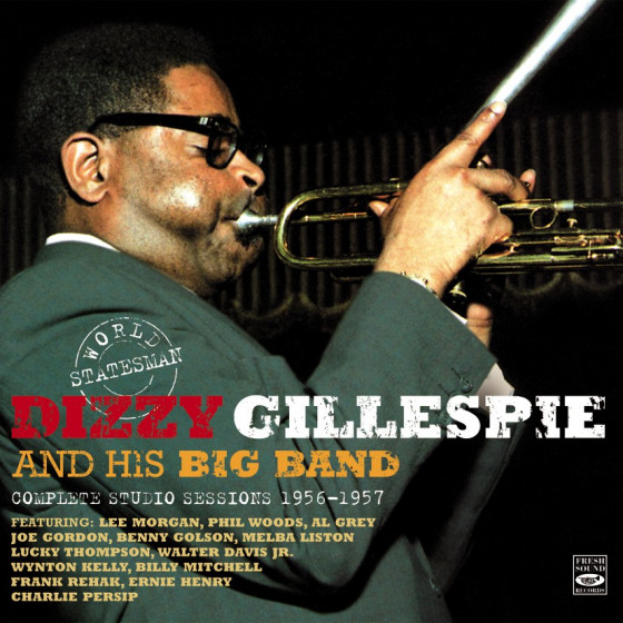 World Statesman: Dizzy Gilespie & His Big Band - Complete Studio Sessions 1956-1957 (3 LP on 2 CD)