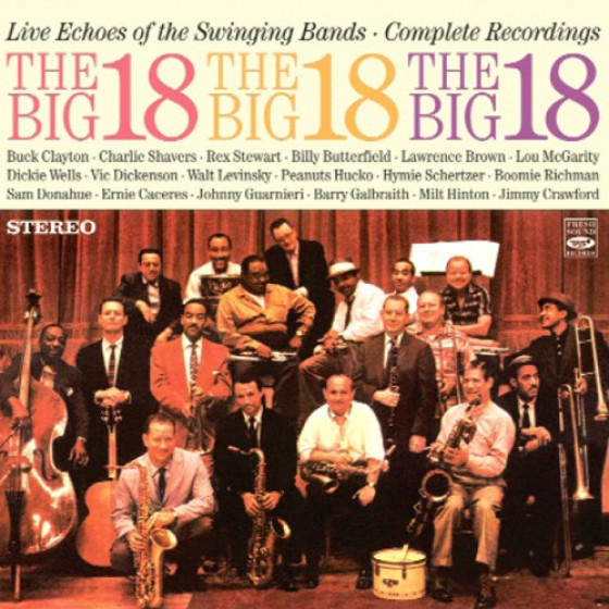 The Big 18 - Live Echoes of the Swinging Bands - Complete Recordings (2-CD  Set) - Blue Sounds