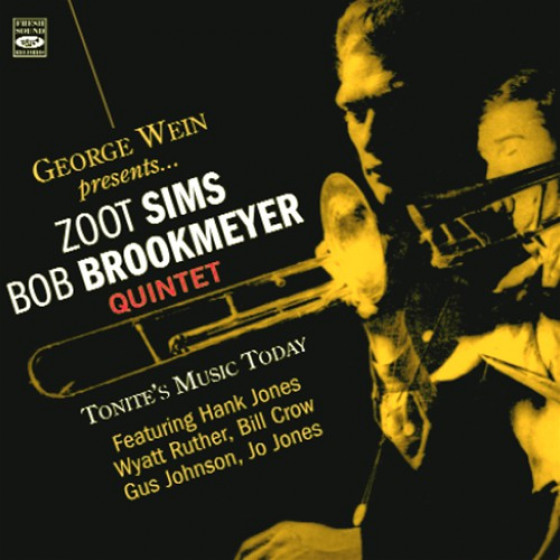 George Wein Presents... Zoot Sims-Bob Brookmeyer Quintet - Tonite's Music Today (2 LP on 1 CD)
