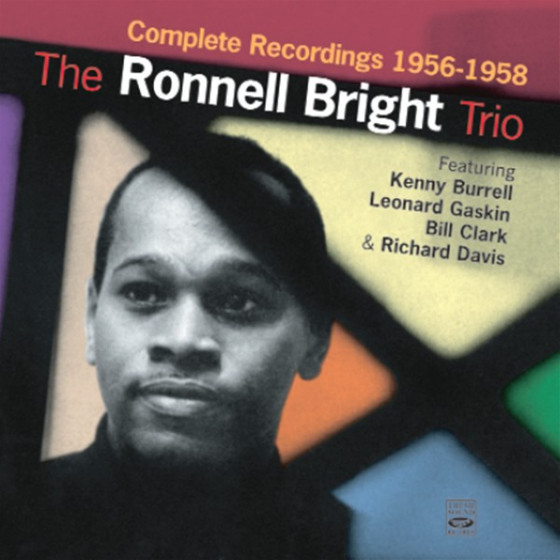 The Ronnell Bright Trio · Complete Recordings 1956-1958 (2-CD)
