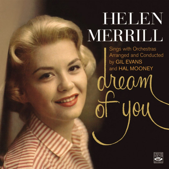 Dream of You + Merrill At Midnight (2 LP on 1 CD)