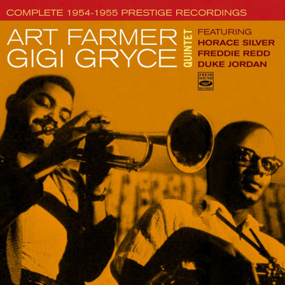 Art Farmer & Gigi Gryce Quintet: Complete 1954-1955 Prestige Recordings (2 LP on 1 CD)