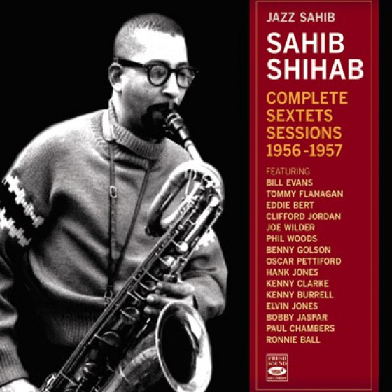 Jazz Sahib · Complete Sextets Sessions 1956-1957 (2-CD)