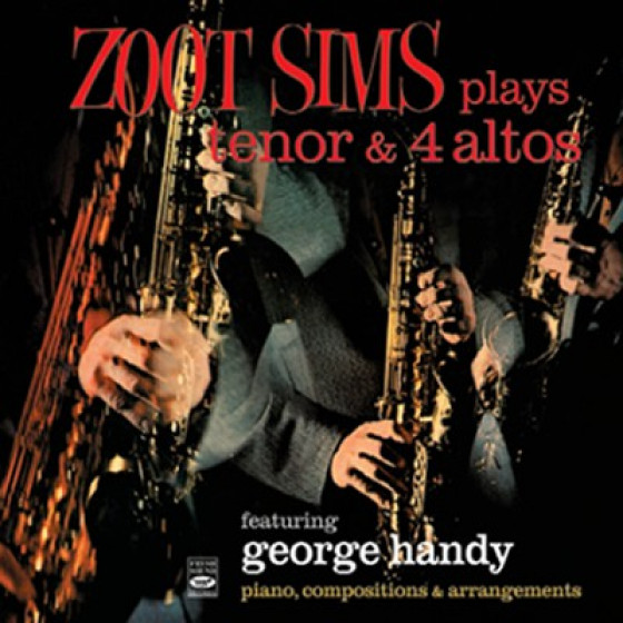 Plays Tenor & 4 Altos Feat. George Handy (2 LPs on 1 CD)