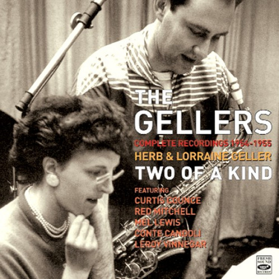 Herb & Lorraine Geller: Two of a Kind · Complete Recordings 1954-1955 (2-CD)