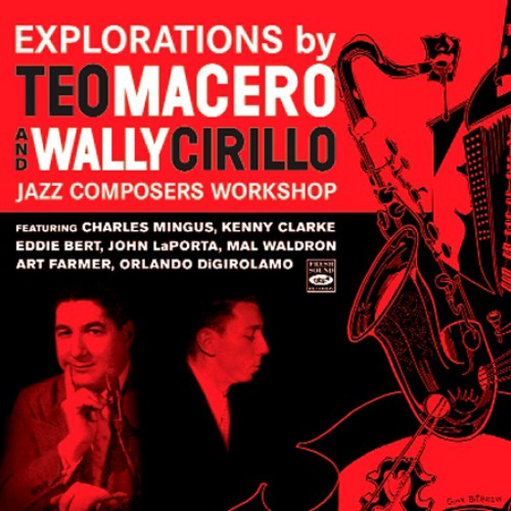 Explorations by Teo Macero and Wally Cirillo (Digipack Edition)