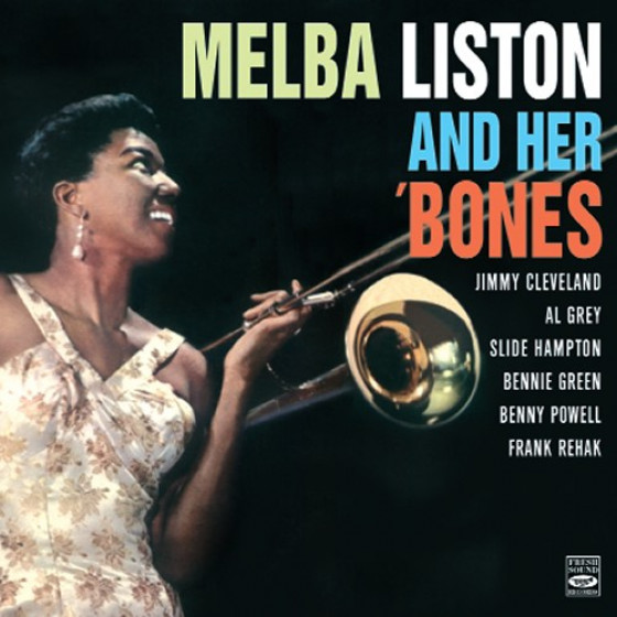 Melba Liston and Her 'Bones
