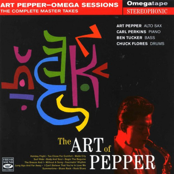 The Art of Pepper - Omega Sessions: The Complete Master Takes (Digipack Edition)
