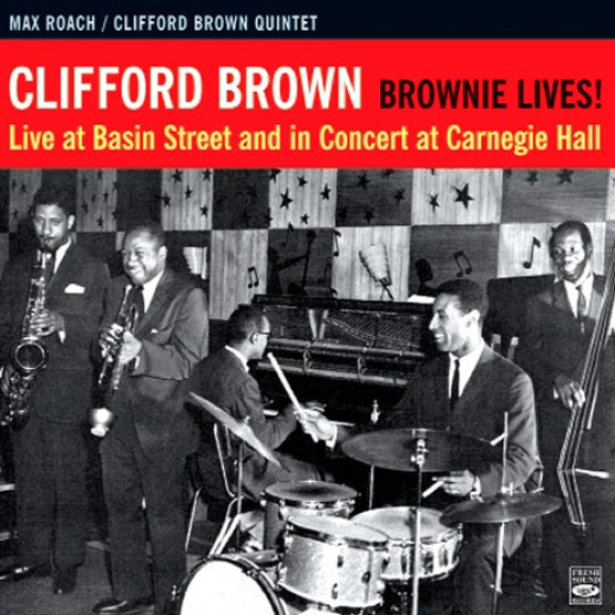 Brownie Live - Live at Basin Street & in Concert at Carnegie Hall (Digipack)