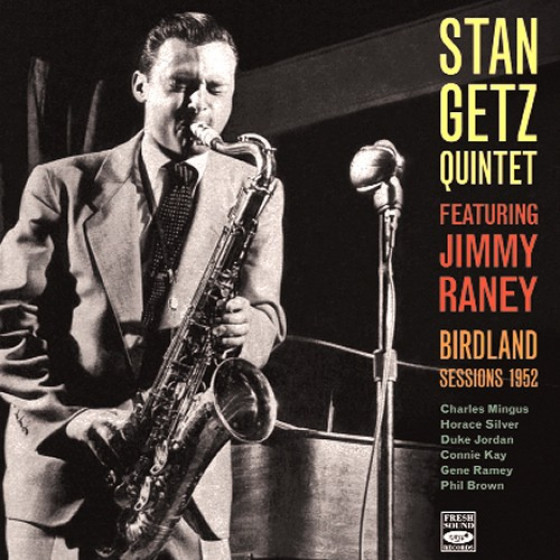 Birdland Sessions 1952 featuring Jimmy Raney