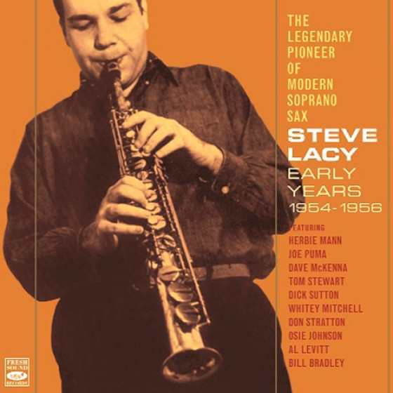 The Legendary Pioneer Of Modern Soprano Sax - Early Years 1954-1956 (2-CD)