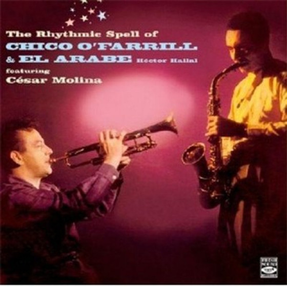 The Rhythmic Spell of Chico O'Farrill & El Árabe, Héctor Hallal