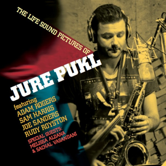 The Life Sound Pictures of Jure Pukl (Feat. Sachal Vasandini)
