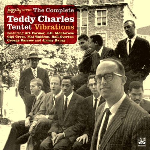 Teddy Charles The Complete Tentet Vibrations 2 Lps On 1